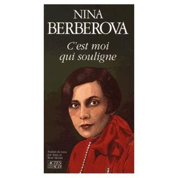 Berberova-Nina-C-est-Moi-Qui-Souligne-Livre-1111733314_L